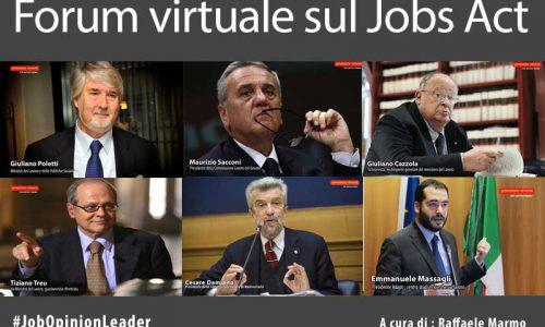 """Forum """"virtuale"""" sul Jobs Act: parlano Poletti, Sacconi, Damiano, Treu, Cazzola e Massagli."""