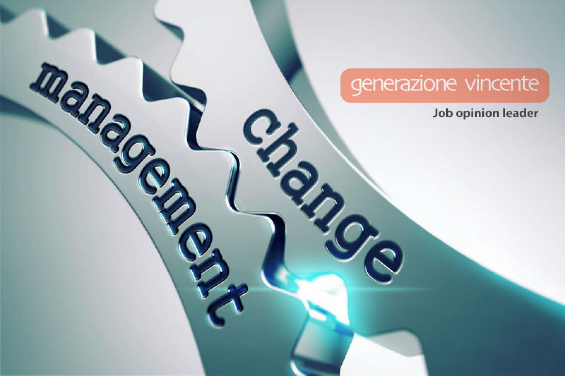 CHANGE MANAGEMENT: Come affrontarlo?