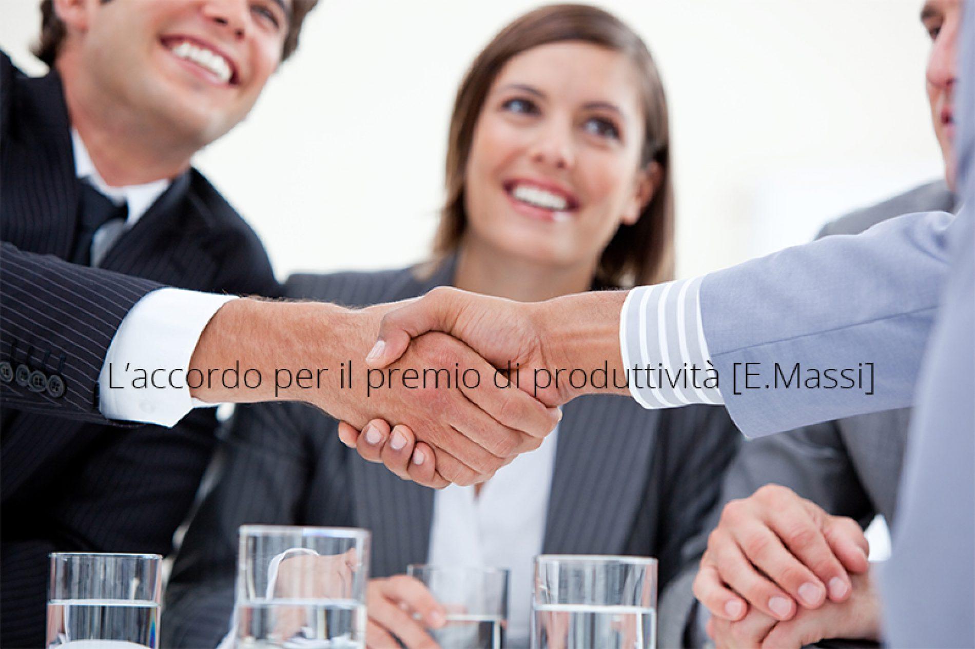 L'accordo per il premio di produttività [E.Massi]