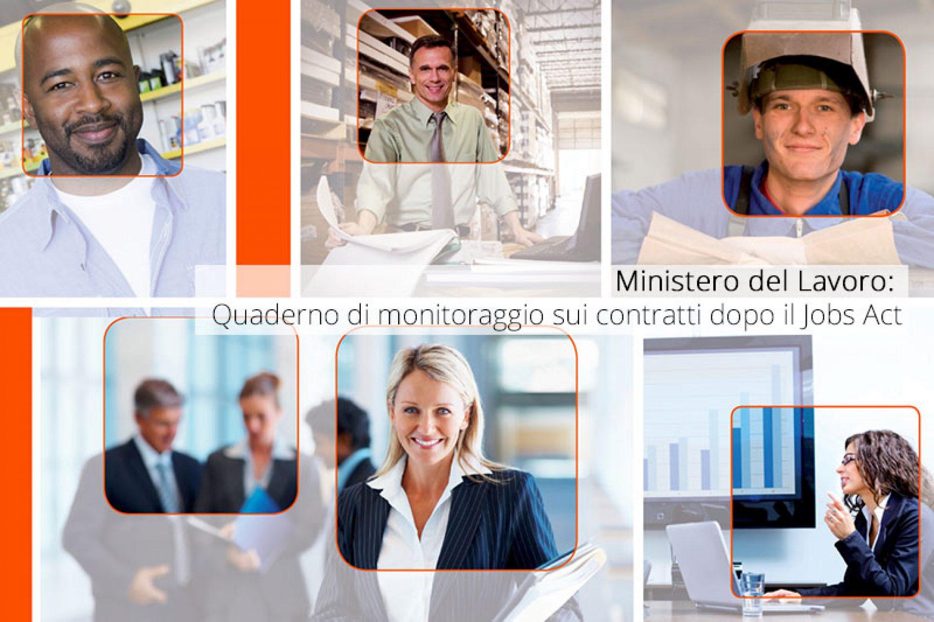 Quaderno di monitoraggio: i contratti di lavoro dopo il Jobs Act