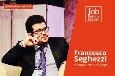 Seghezzi (Adapt): «Attenzione ai rischi del dualismo anagrafico del mercato del lavoro»
