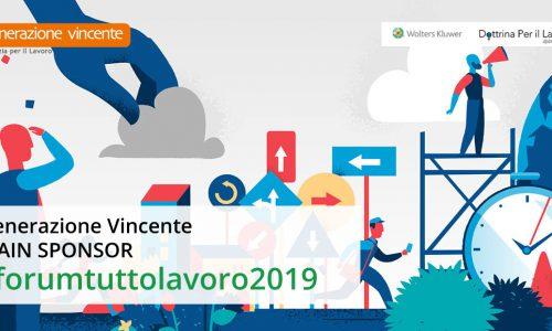 Generazione Vincente Main Sponsor di Forum #TuttoLavoro2019
