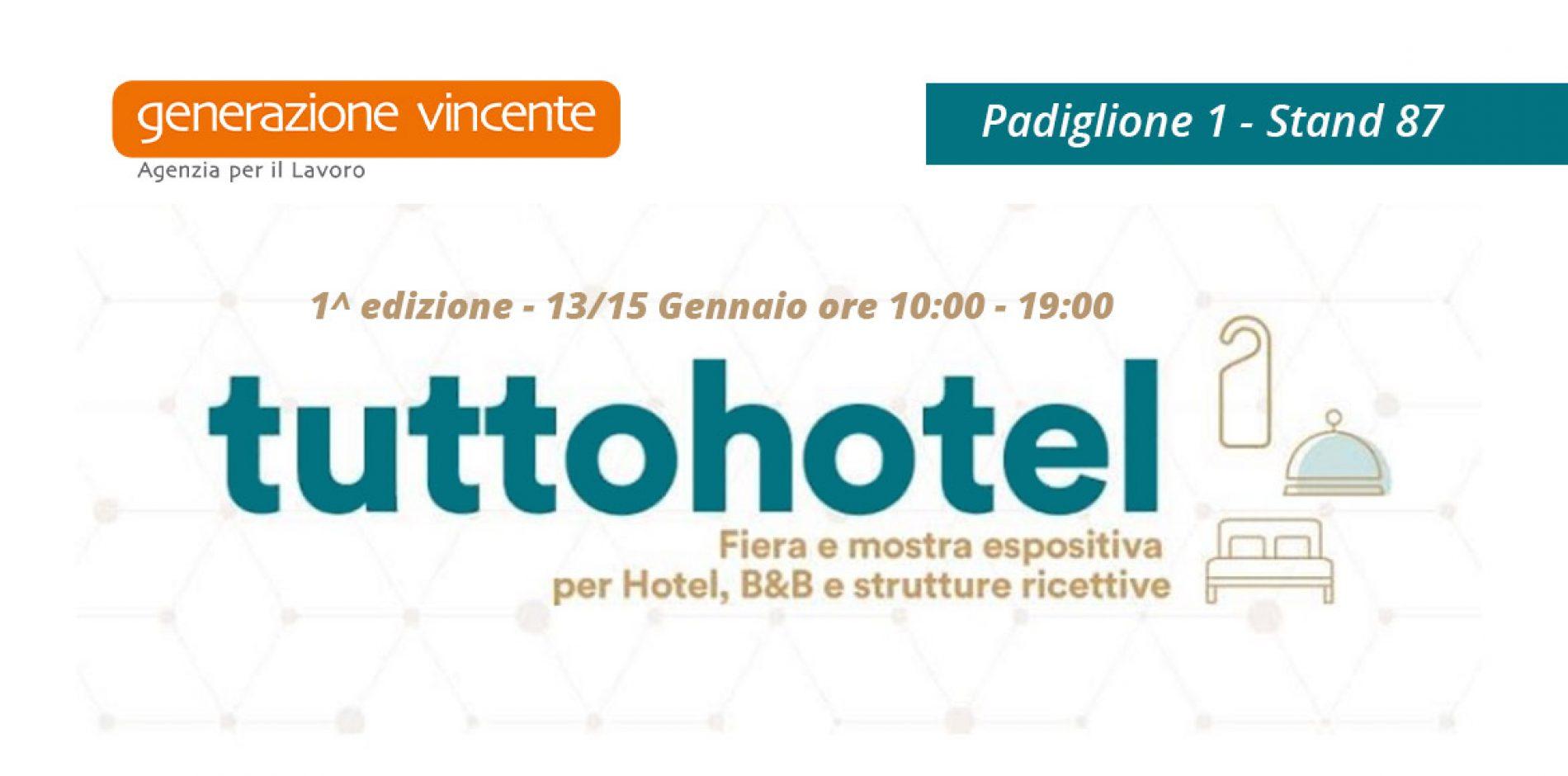 Tuttohotel 2020 – Generazione Vincente partecipa alla fiera dedicata agli operatori della ricezione turistica