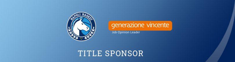 Generazione Vincente S.p.A. si conferma Title sponsor della S.S. Napoli Basket