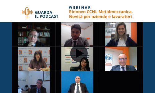 [Podcast Webinar] Rinnovo CCNL Metalmeccanica: novità per aziende e lavoratori